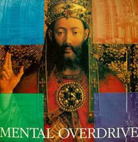 Mental Overdrive