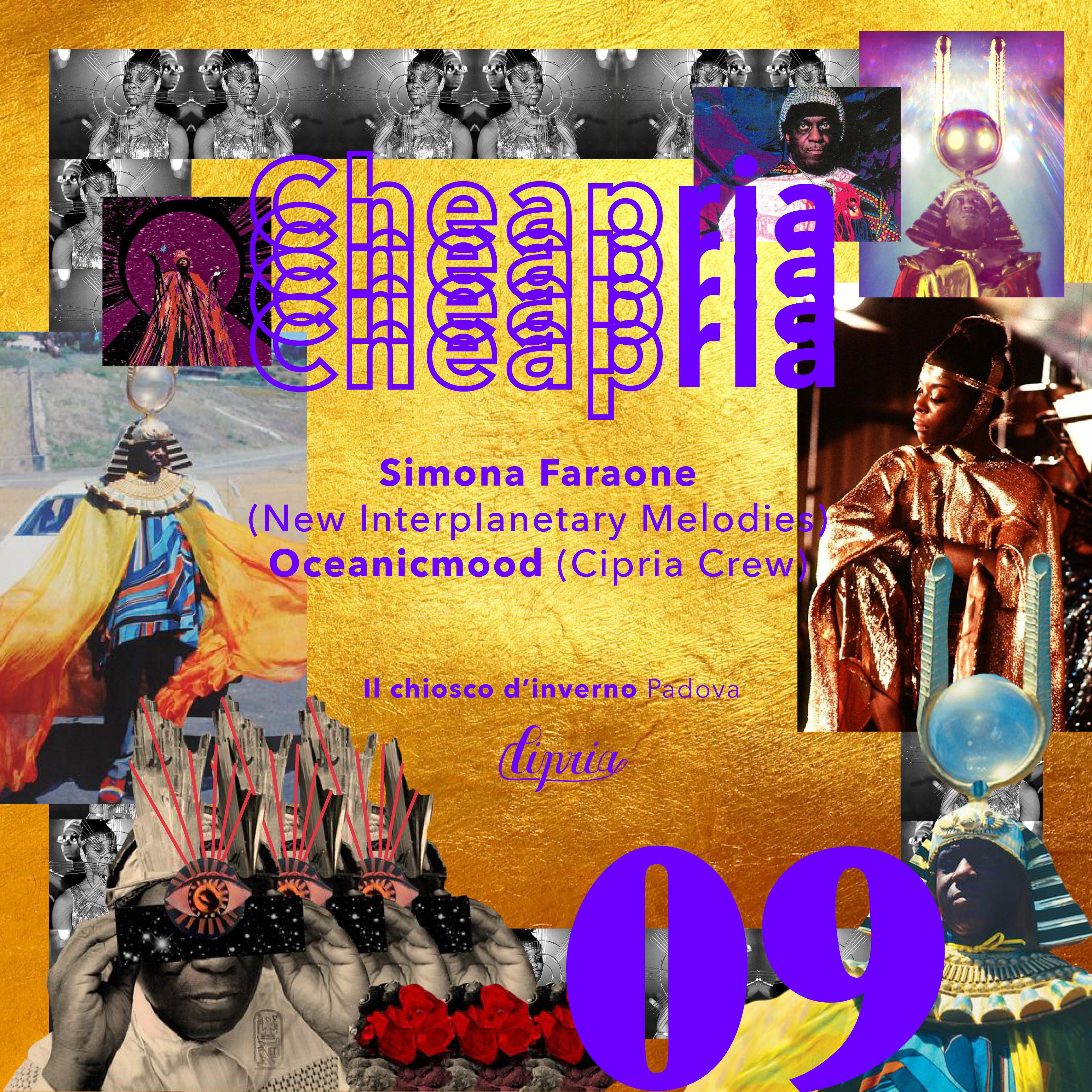 Cheapria SunRa Carnival@Il Chiosco|Ven 09.02.18 w/Simona Faraone