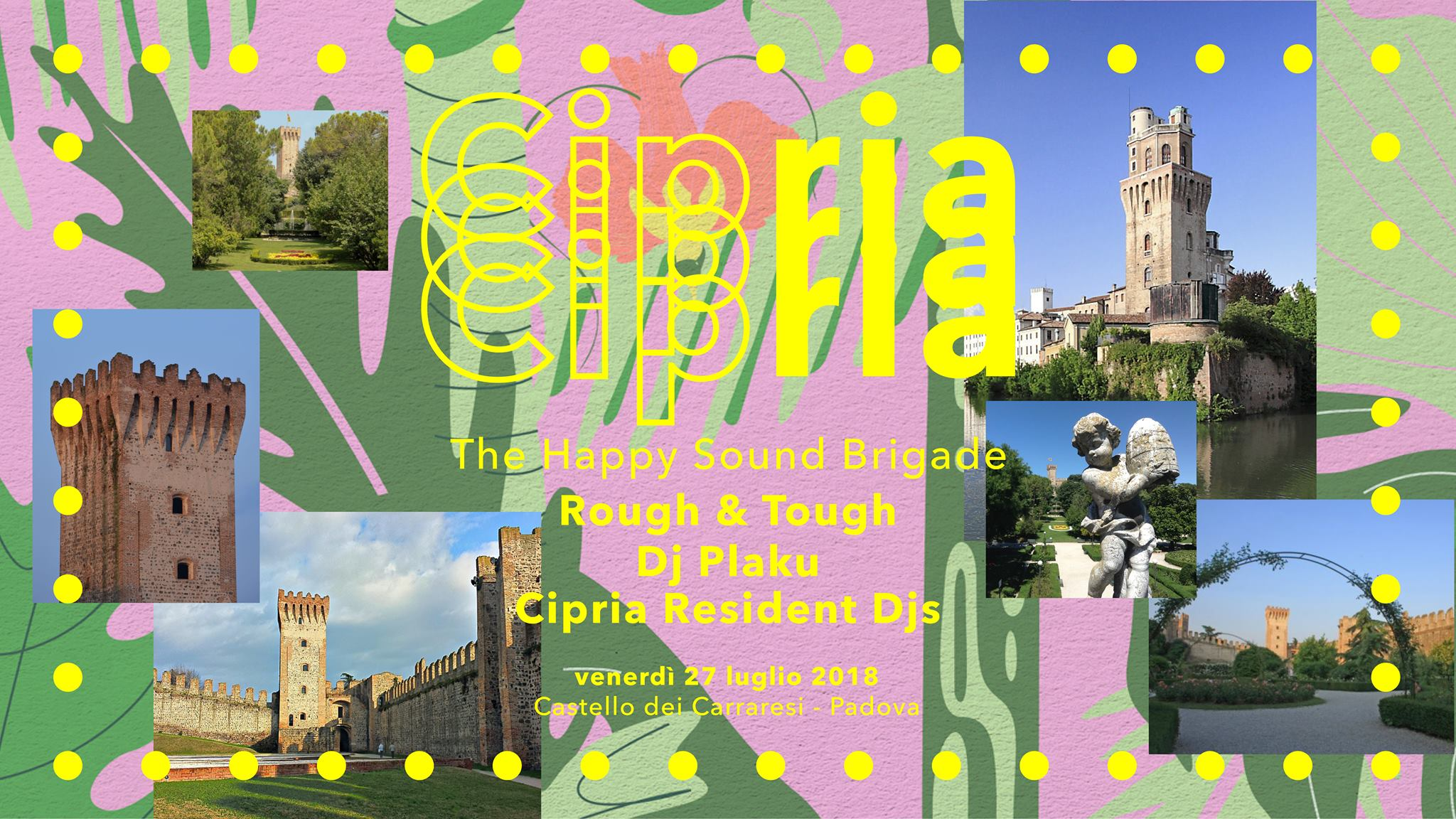 Cipria@Castello Carrarese w/ Rough & Tough & Plaku| Ven 27.07